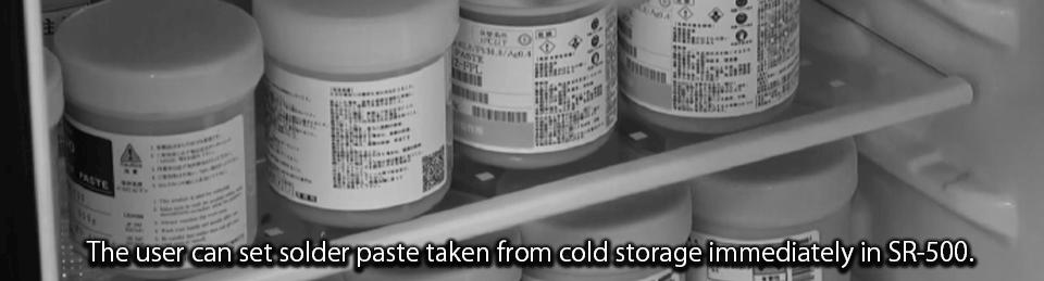 Solder paste in cold storage
