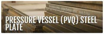 Pressure Vessel Quality (PVQ) Steel Plate