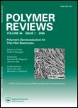 Polymer Reviews: Taylor & Francis