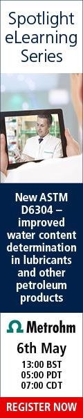 Free Webinar on 6th May 2021 New ASTM D6304 – Improved Water Content Determination in Lubricants and Other Petroleum Products