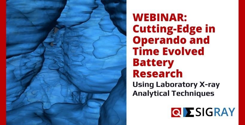 Webinar: Cutting-Edge in Operando and Time Evolved Battery Research