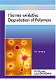 New Book Released on Thermo-Oxidative Degradation of Polymers