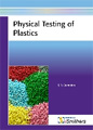 New Book on Physical Testing of Polymers Released by iSmithers Rapra