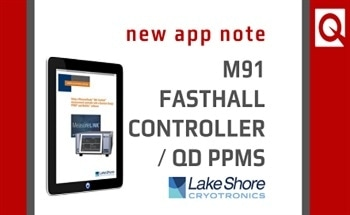 New Application Note: Using a MeasureReady™ M91 FastHall™ Measurement Controller with a QD PPMS® and MultiVu® Software