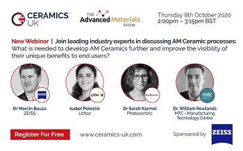 Free Webinar – What's the Key to Accelerating AM Ceramic Uptake?