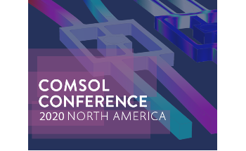 Online COMSOL Conference 2020 North America Announced for October 7-8