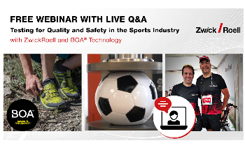 Free Webinar with Live Q&A: Testing for Quality and Safety in the Sports Industry with ZwickRoell and BOA® Technology