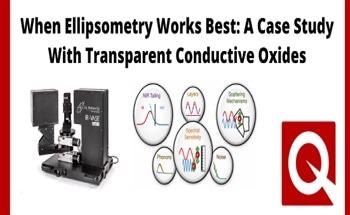 When Ellipsometry Works Best: A Case Study With Transparent Conductive Oxides