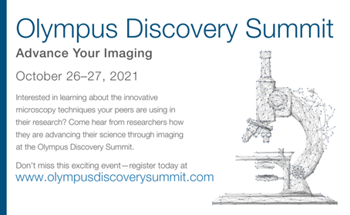 2nd Olympus Discovery Summit Connects Microscopists to Advance Research and Imaging