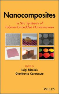 Nanocomposites: In Situ Synthesis of Polymer-Embedded Nanostructures