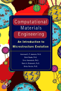 Computational Materials Engineering - An Introduction to Microstructure Evolution