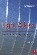 Light Alloys, 4th Edition - From Traditional Alloys to Nanocrystals