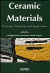Ceramic Materials: Processes, Properties, and Applications