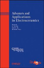 Advances and Applications in Electroceramics: Ceramic Transactions, Volume 226