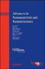 Advances in Nanomaterials and Nanostructures: Ceramic Transactions, Volume 229