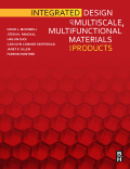 Integrated Design of Multiscale, Multifunctional Materials and Products