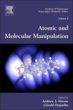 Atomic and Molecular Manipulation Volume 2