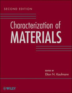 Characterization of Materials, 2nd Edition, 3 Volume Set, 2nd Edition