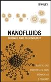 Nanofluids: Science and Technology