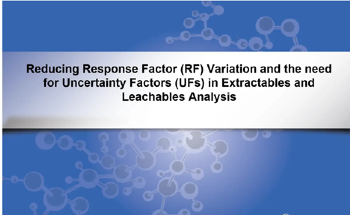 Reducing RF Variation in Extractables and Leachables Analysis