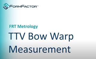 TTV Bow Warp Measurement
