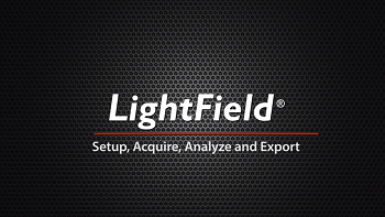 Princeton Instruments' LightField Software - Setup, Acquire, Analyze and Export