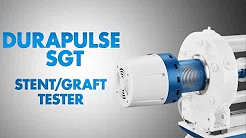 Video to Demonstate a Durapulse SGT Stent/Graft Tester
