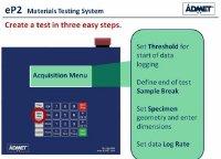 Demonstration of ADMET eP2 Universal Testing Machine Controller by ADMET